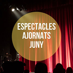 Espectacles ajornats